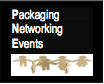 Packaging Networking Events