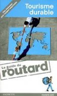 Le Guide du Routard - Tourisme Durable