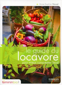 Le guide du locavore de Anne-Sophie Novel
