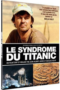Le Syndrome du Titanic, le documentaire de Nicolas Hulot en DVD